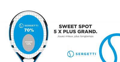Pour optimiser votre performance sur le court de tennis, misez sur un plus grand sweet spot… et sur la technologie Sergetti!